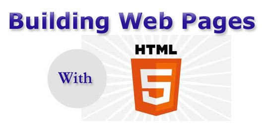 Building Webpages with HTML5