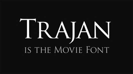 Trajan is the movie font