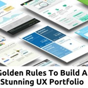Golden Rules To Build A Stunning UX Portfolio