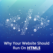 Why Your Website Should Run On HTML5