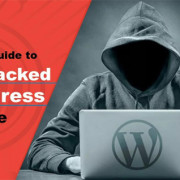 Definitive Guide to Fix Your Hacked WordPress Website